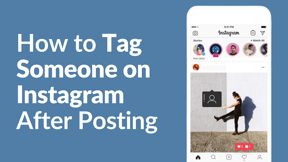 How to Tag Someone on Instagram After Posting