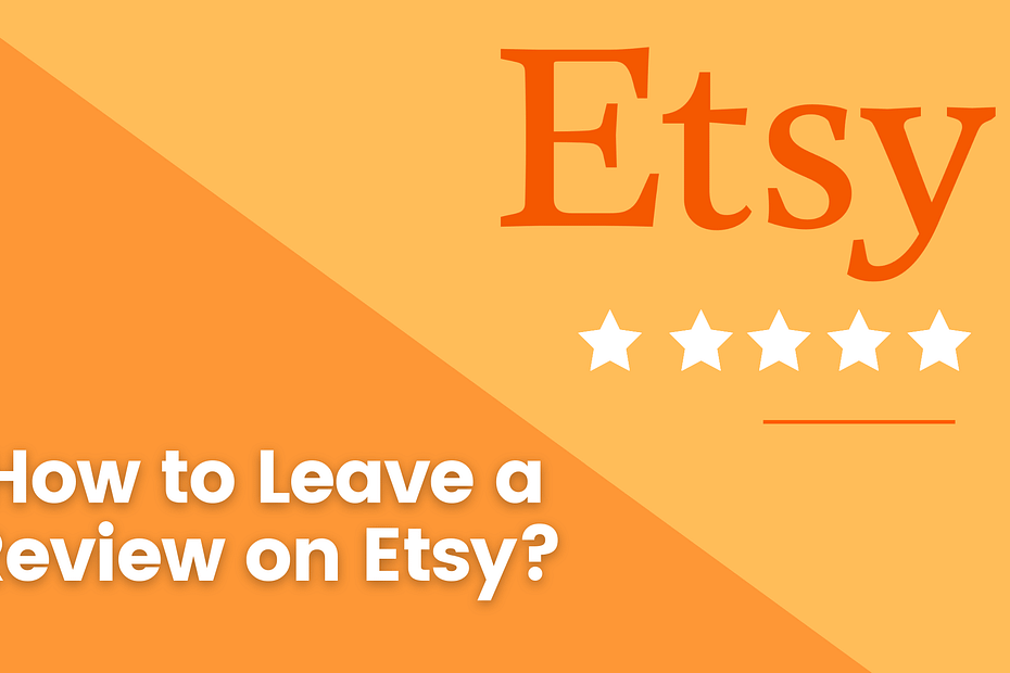 How to Leave a Review on Etsy